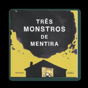 Capa do livro Três Monstros de Mentira