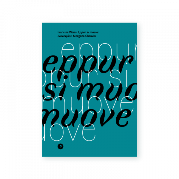Capa do livro Eppur si muove, de Francine Weiss