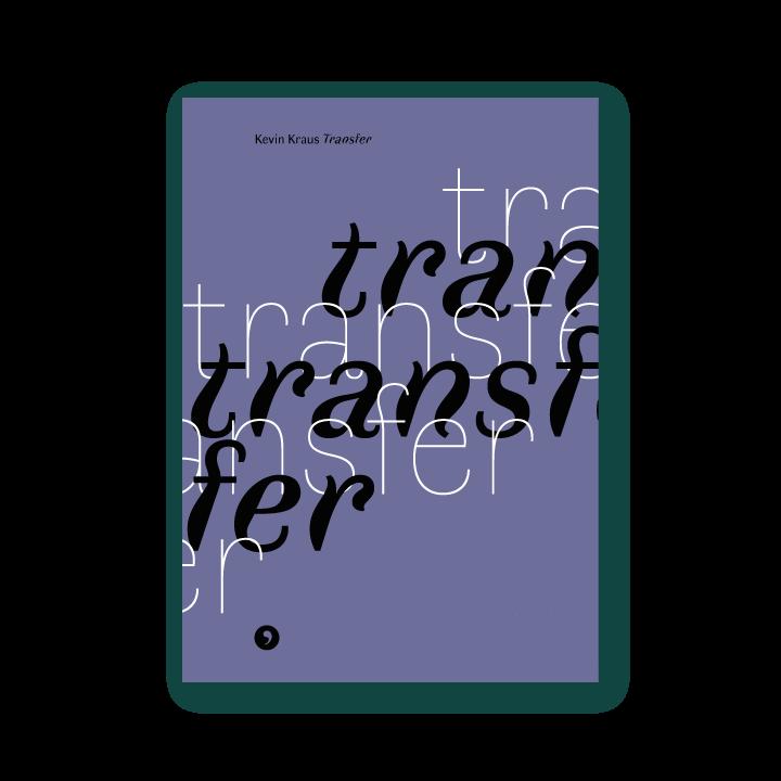 Capa do livro Transfer, de Kevin Kraus